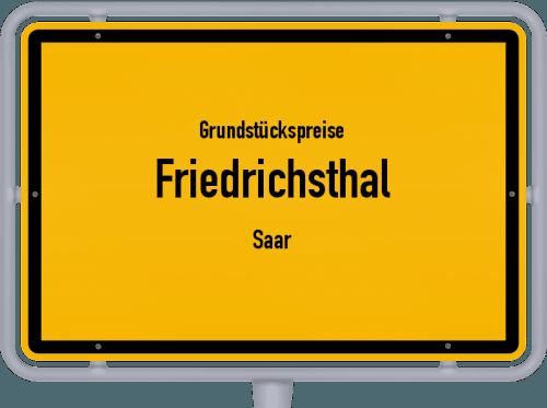 Grundstückspreise Friedrichsthal (Saar) 2021