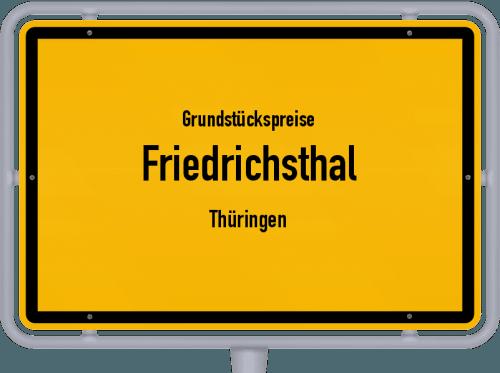Grundstückspreise Friedrichsthal (Thüringen) 2019
