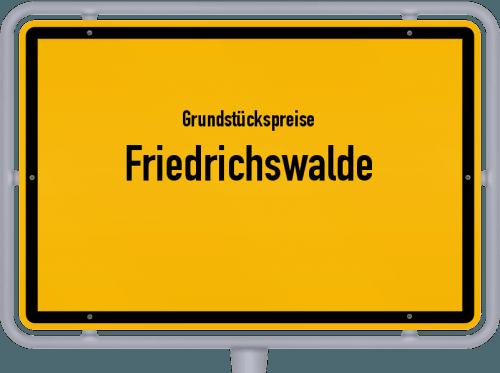 Grundstückspreise Friedrichswalde 2021