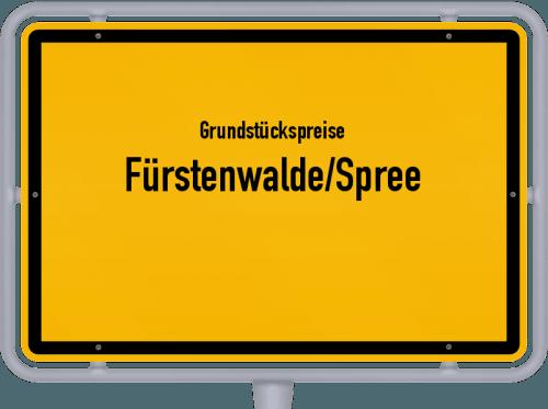 Grundstückspreise Fürstenwalde/Spree 2021