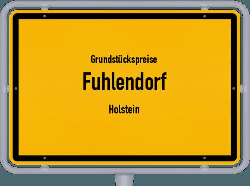 Grundstückspreise Fuhlendorf (Holstein) 2021