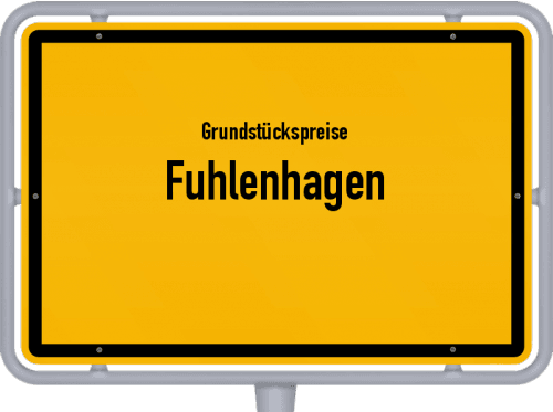 Grundstückspreise Fuhlenhagen 2021