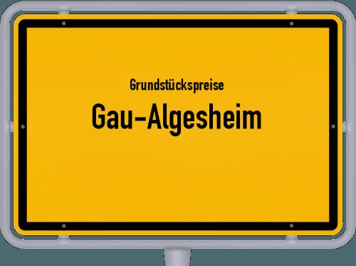 Grundstückspreise Gau-Algesheim 2019