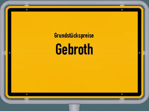 Grundstückspreise Gebroth 2019