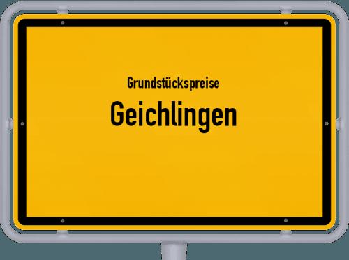 Grundstückspreise Geichlingen 2019