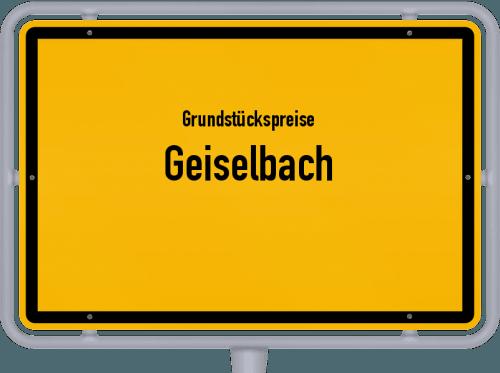 Grundstückspreise Geiselbach 2019
