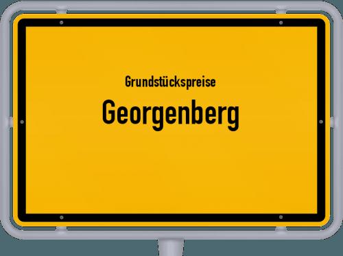 Grundstückspreise Georgenberg 2019