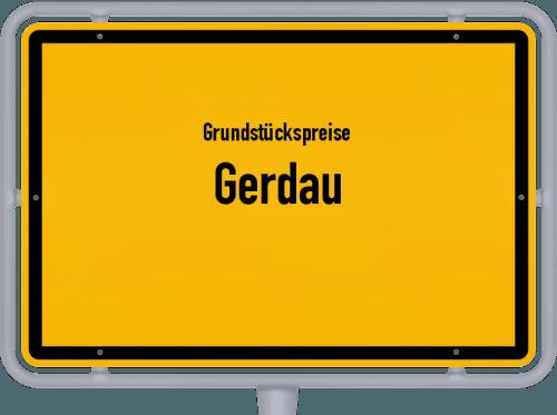 Grundstückspreise Gerdau 2021