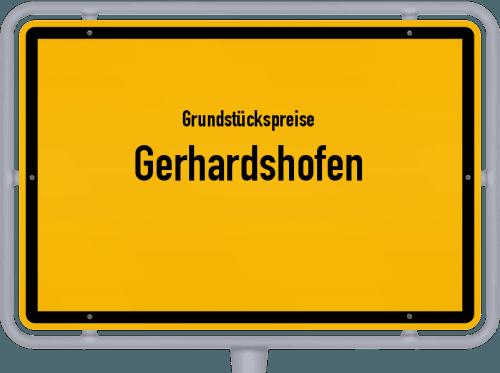 Grundstückspreise Gerhardshofen 2019