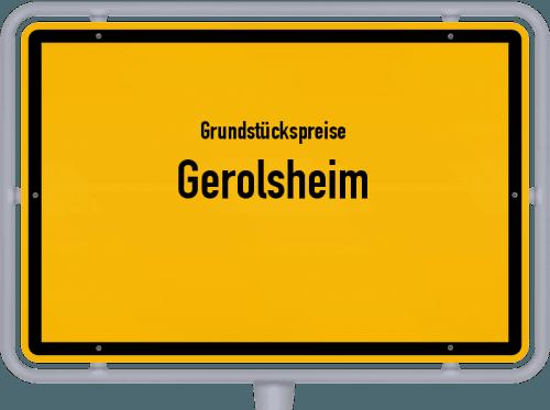Grundstückspreise Gerolsheim 2019
