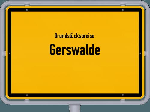 Grundstückspreise Gerswalde 2021