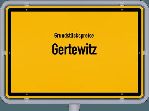 Grundstückspreise Gertewitz 2019
