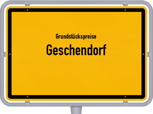 Grundstückspreise Geschendorf 2021