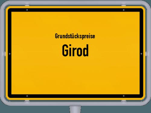 Grundstückspreise Girod 2019