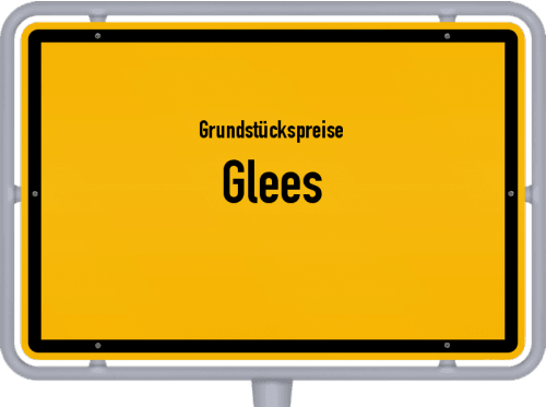 Grundstückspreise Glees 2019