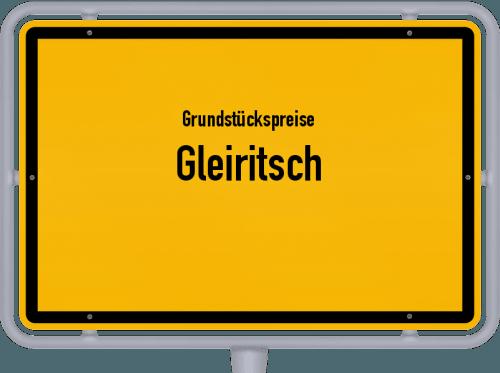 Grundstückspreise Gleiritsch 2019