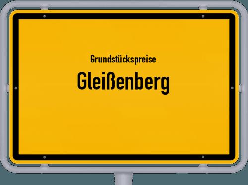 Grundstückspreise Gleißenberg 2019