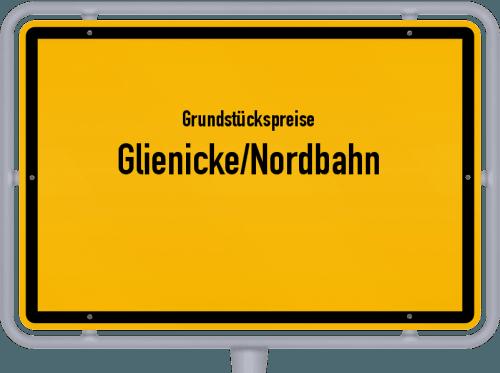 Grundstückspreise Glienicke/Nordbahn 2021