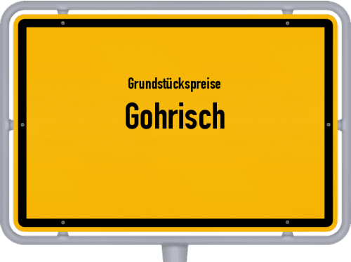 Grundstückspreise Gohrisch 2019