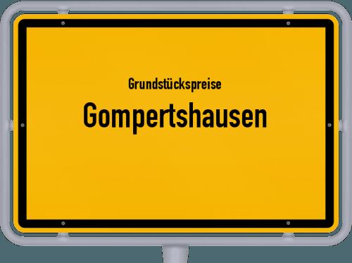 Grundstückspreise Gompertshausen 2019