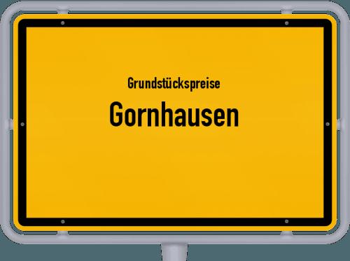 Grundstückspreise Gornhausen 2019