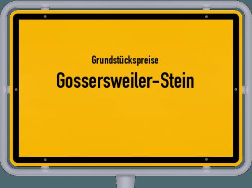 Grundstückspreise Gossersweiler-Stein 2019