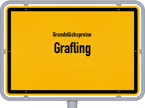 Grundstückspreise Grafling 2019