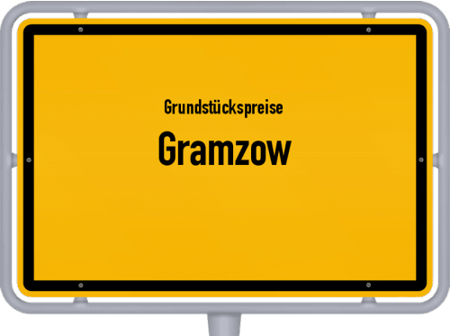 Grundstückspreise Gramzow 2021