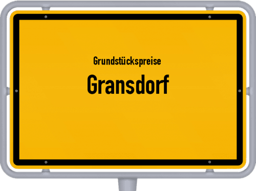 Grundstückspreise Gransdorf 2019