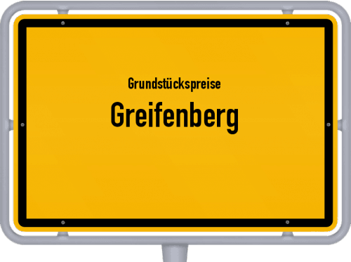 Grundstückspreise Greifenberg 2019