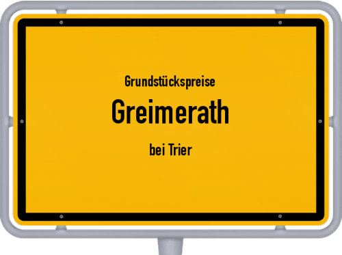 Grundstückspreise Greimerath (bei Trier) 2019