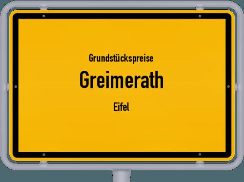 Grundstückspreise Greimerath (Eifel) 2019