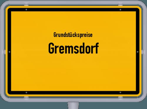 Grundstückspreise Gremsdorf 2019