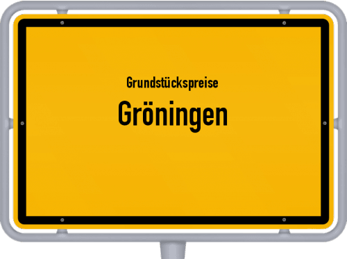 Grundstückspreise Gröningen 2021