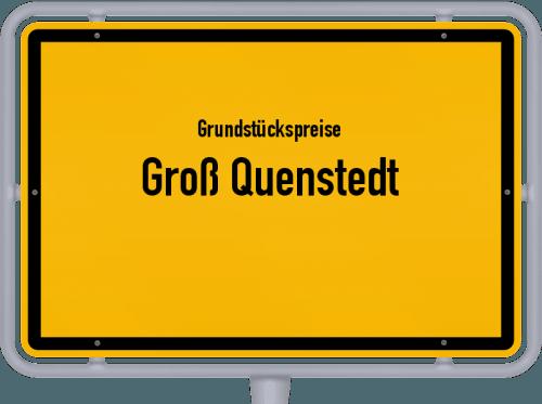 Grundstückspreise Groß Quenstedt 2021