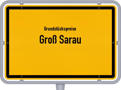Grundstückspreise Groß Sarau 2021