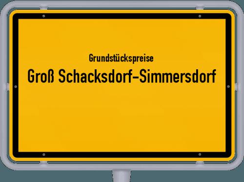 Grundstückspreise Groß Schacksdorf-Simmersdorf 2021