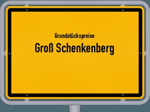 Grundstückspreise Groß Schenkenberg 2021