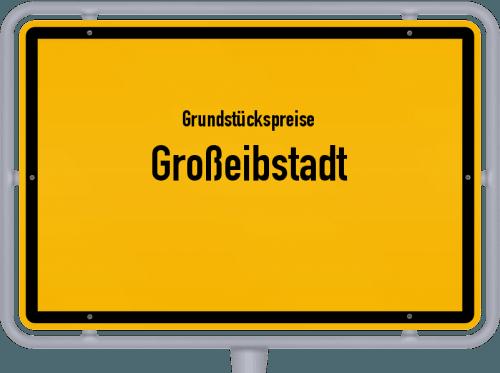 Grundstückspreise Großeibstadt 2019