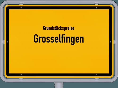Grundstückspreise Grosselfingen 2021