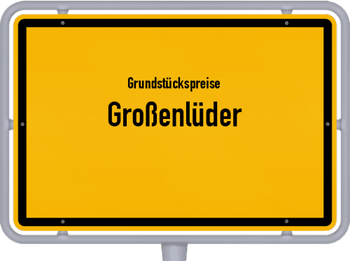 Grundstückspreise Großenlüder 2019