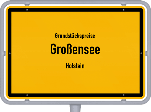 Grundstückspreise Großensee (Holstein) 2021