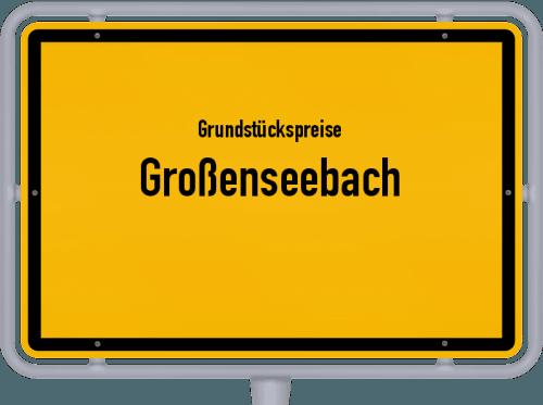 Grundstückspreise Großenseebach 2019