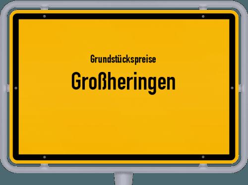 Grundstückspreise Großheringen 2019
