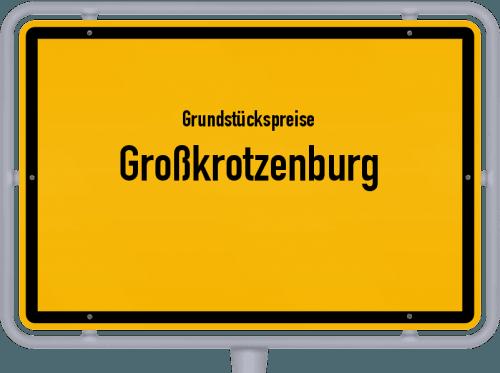 Grundstückspreise Großkrotzenburg 2018