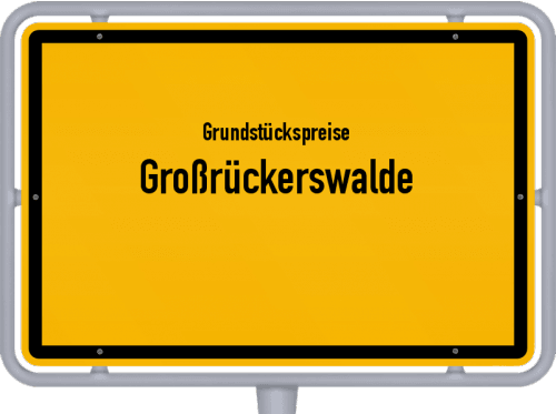 Grundstückspreise Großrückerswalde 2019
