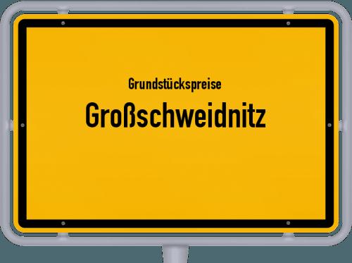Grundstückspreise Großschweidnitz 2019