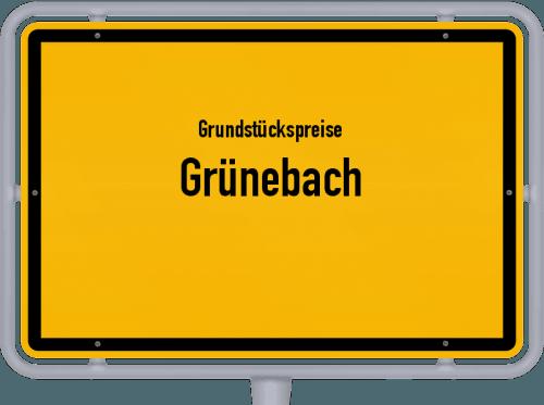 Grundstückspreise Grünebach 2019