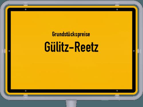 Grundstückspreise Gülitz-Reetz 2021