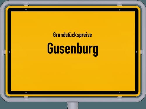 Grundstückspreise Gusenburg 2019